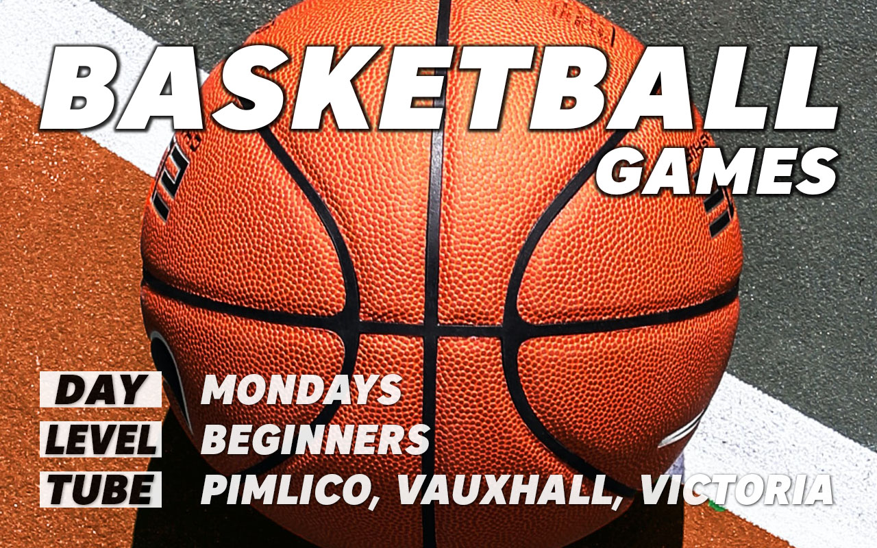 Basketball games for beginners on Mondays in central London Pimlico Vauxhall Victoria Westminster