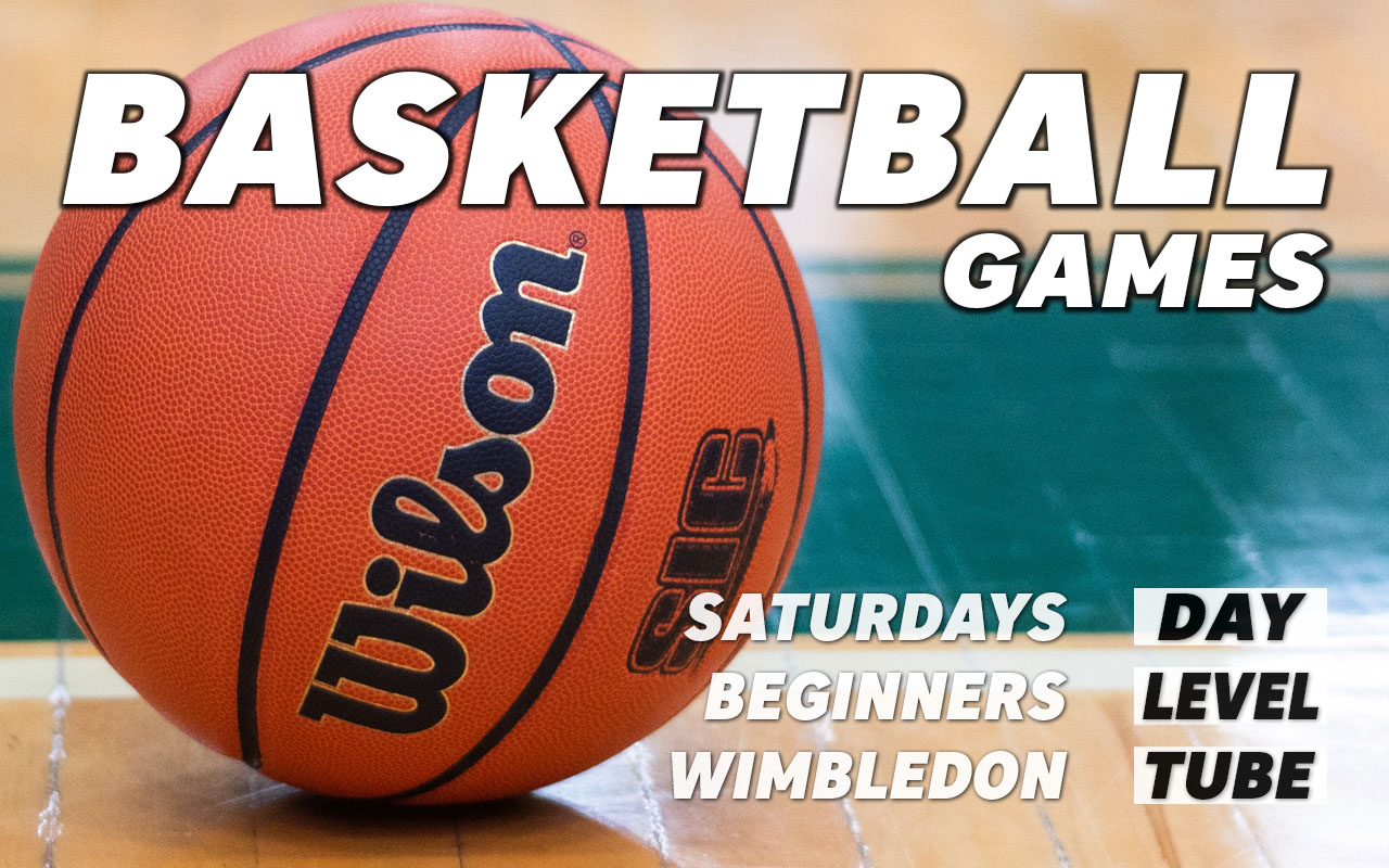 Basketball games for beginners on Saturdays in Wimbledon in south west London Merton