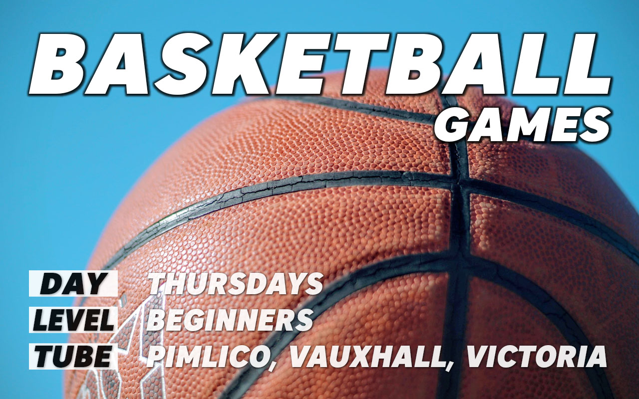 Basketball games for beginners on Thursdays in central London Pimlico Vauxhall Victoria Westminster