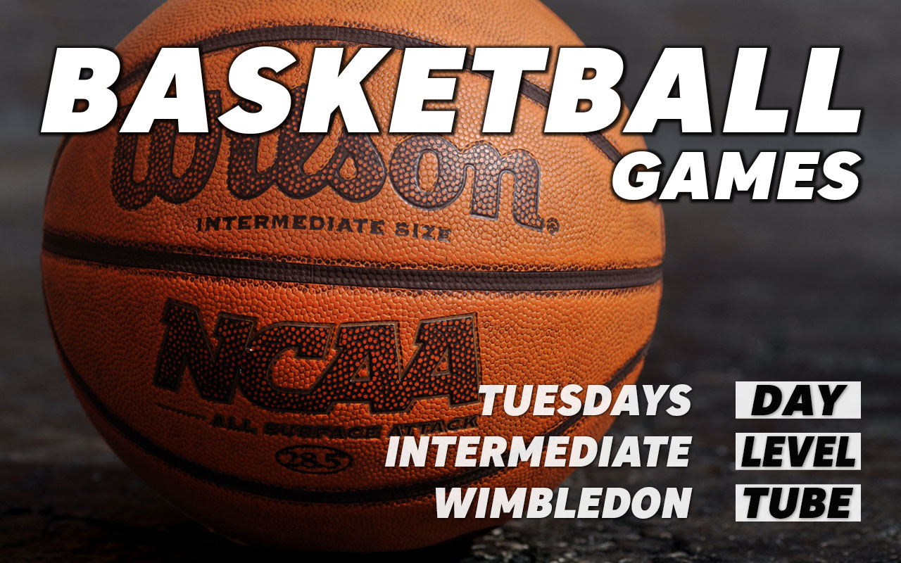 Basketball games for intermediate level players on Tuesdays in Wimbledon in south west London Merton