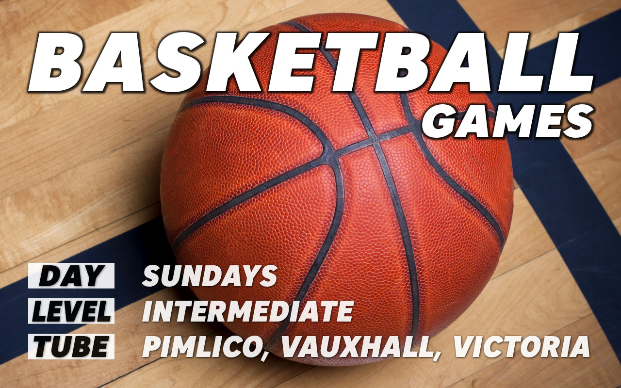 Pickup basketball games for intermediate level players on Sundays in central London Pimlico Vauxhall Victoria Westminster