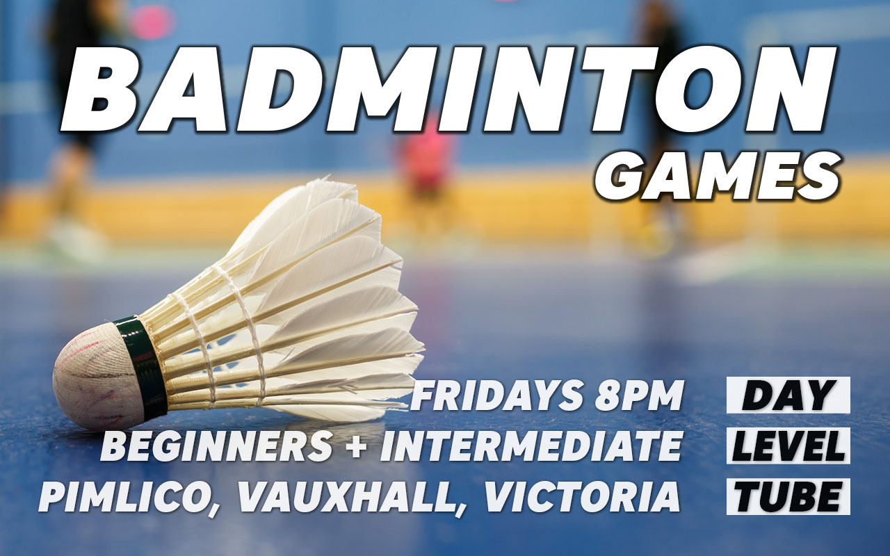 Badminton session on Fridays in London